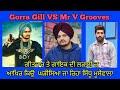 NEW PANGA IN PUNJABI MUSIC INDUSTRY Gora Gill Vs Mr VGrooves Fight Ft Sidhu Moosewala NETSAT HD