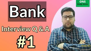 Bank Interview Questions And Answers | Bank Interview