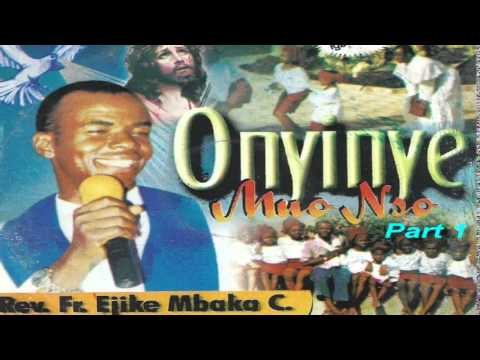 Onyinye Mụọ Nsọ (Gift of the Holy Spirit) Part 1 - Father Mbaka