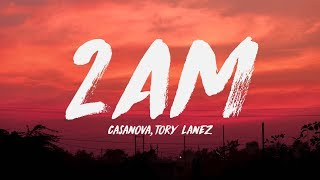 Casanova   2AM Ft. Tory Lanez, Davido (Lyrics) ♪