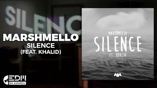 [Lyrics] Marshmello   Silence (feat. Khalid) [Letra En Español]