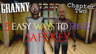 ALL LOCATION OF SAFE KEY IN GRANNY CHAPTER 2 | GRANNY THE CHAPTER 2 | GAME TOWN