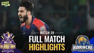 PSL 2019 Match 28: Karachi Kings vs Quetta Gladiators | Caltex Full Match Highlights