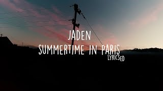 Jaden   Summertime In Paris Ft. Willow (Lyricsed)