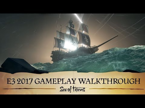 Sea of Thieves: E3 2017 Gameplay Walkthrough thumbnail