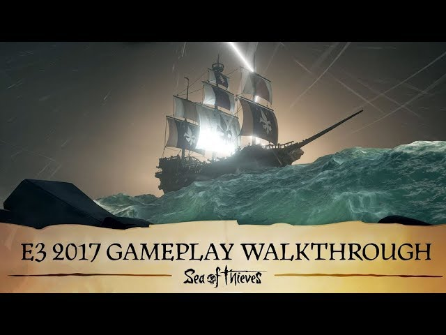 Sea of Thieves - Best Adventure Game of E3 2017 - WINNER