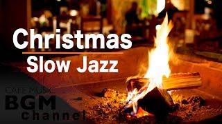 🎄Christmas Music - Slow Jazz Music - Chill Out Jazz Music - Background Jazz Music