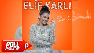 Elif Karlı - Yürü Ya Kulum - ( Official Audio )