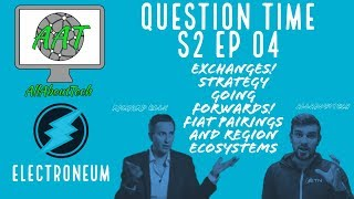 Electroneum Interview Part 4! Exchanges, FIAT Pairings and Region Ecosystems