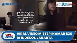 Viral Video Misteri Kamar 836 di Indekos di Jakarta Bersuara Aneh, Penghuni Lama: Sudah Kosong Lama