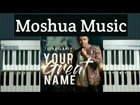 How to play King of Glory by Todd Dulaney  ft Shana Wilson-Williams