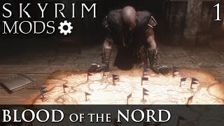 Skyrim Mods: Blood of the Nord - Part 1