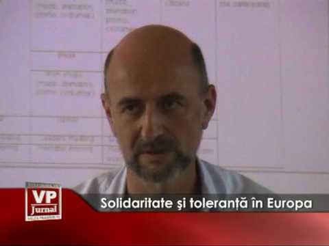 Solidaritate şi toleranţă în Europa
