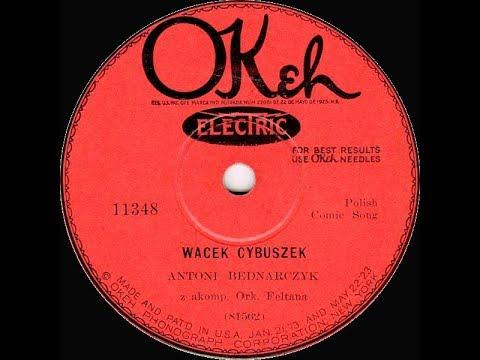 Polish 78rpm recordings, 1927. Okeh 11348, COLUMBIA 18468-F. Walek Cybuszek / Mała żonka