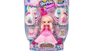 Shopkins Shoppies Doll Chandelia Special Edition Unboxing Toy Review