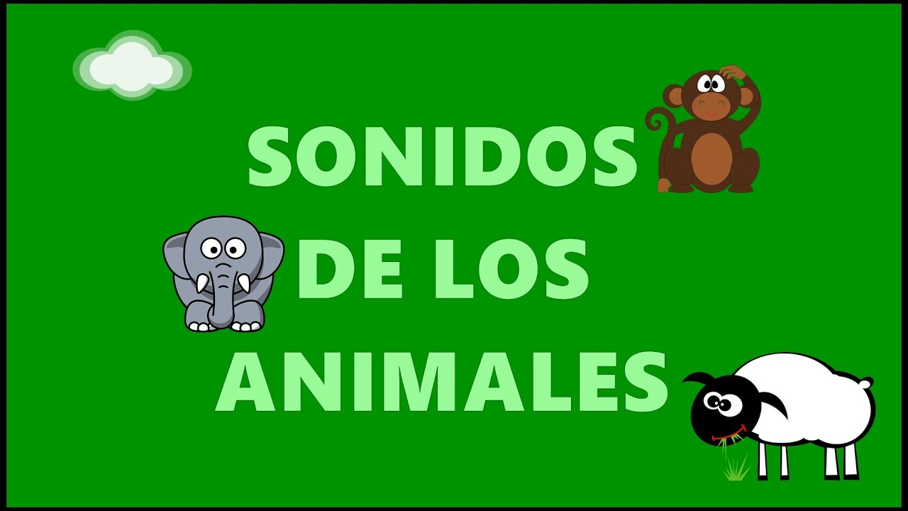 Los Sonidos de los Animales - Sounds of Animals in Spanish - Vídeos Educativos para Bebés y Niños