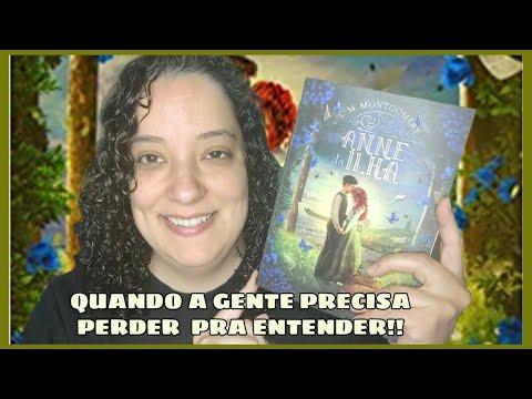 ANNE DA ILHA ( ANNE DE GREEN GABLES LIVRO 3 ) -  RESENHA