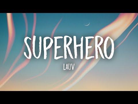Lauv - Superhero (Lyrics)
