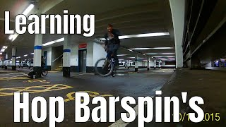 Learning To Hop Barspin BMX | I Almost Broke My Finger