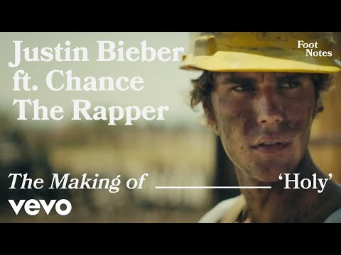 Download Justin Bieber - Holy (VEVO Footnotes) ft. Chance The Rapper Mp4 HD Video and MP3