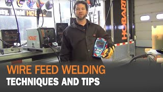 Wire Feed Techniques and Tips