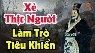 Lạnh Gáy Về Những Vị Vua Tàn Ác Nhất Trong Lịch Sử Trung Hoa