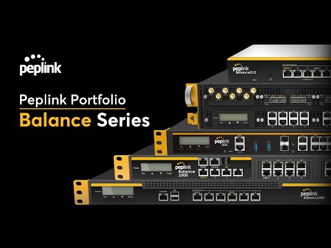 Peplink Balance Series Introduction