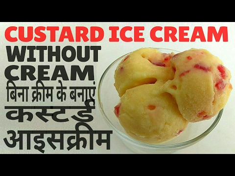 Video Quick &Easy Custard Ice cream Without Cream| Fruit Custard Ice cream recipe in Hindi *CookWithRazia*