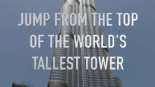 Jumping from the top of Burj Khalifa in VR