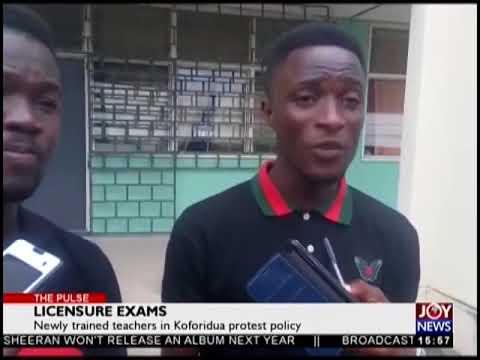 Licensure Exams - The Pulse on JoyNews (31-8-18)