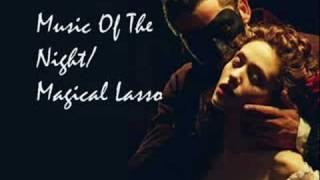 Phantom Of The Opera - Music Of The Night/Lasso - AUDIO