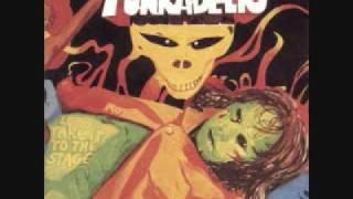 Funkadelic - Good To Your Earhole