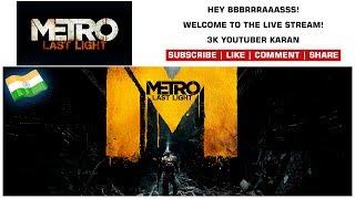 Metro: Last Light [Redux] #01 - Gameplay 2017 PC - Commentary - 3K