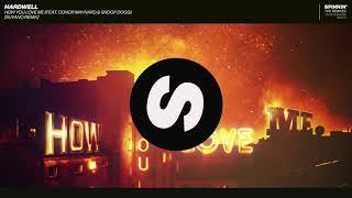 Hardwell   How You Love Me feat  Conor Maynard & Snoop Dogg (Suyano Remix)