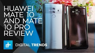 Huawei Mate 10 and Mate 10 Pro - Hands On Review