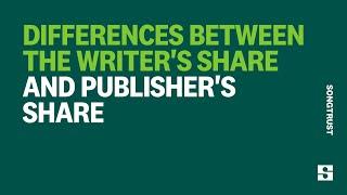 Writer's Share vs Publisher's Share