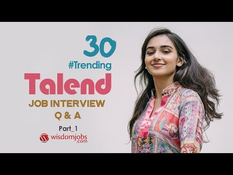 TOP 15 Talend Interview Questions and Answers 2019 Part-1 ...
