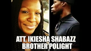 Classic: Attorney Ikiesha Shabazz tells us what other Attorney