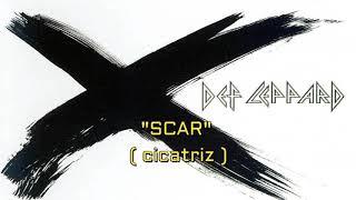 Def Leppard - Scar (Sub Español)