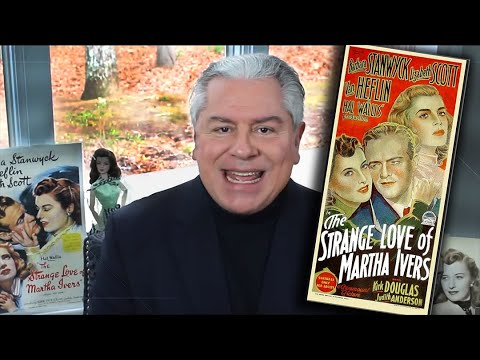 STEVE HAYES: Tired Old Queen at the Movies - THE STRANGE LOVE OF MARTHA IVERS