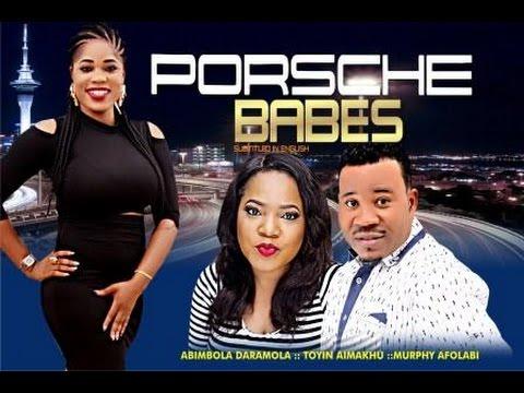 PORSCHE BABES -Latest Yoruba Movie 2016 Drama[PREMIUM]