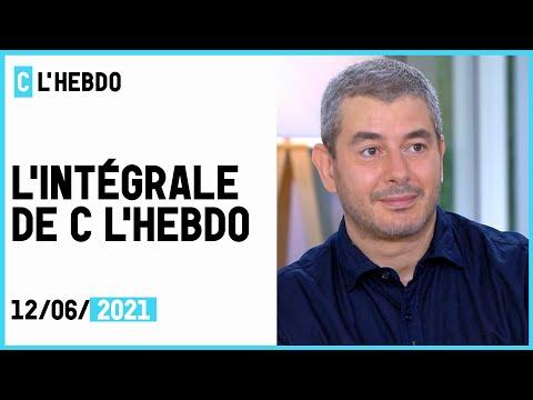 C l'hebdo : l'intégrale du 12/06/2021 C l'hebdo : l'intégrale du 12/06/2021