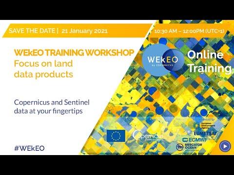 WEkEO Online Training - Focus on LAND Themes - YouTube