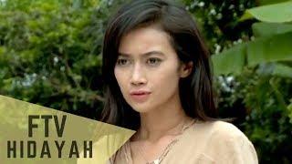 FTV Hidayah 96 - Gaun Terakhir Untuk Anakku