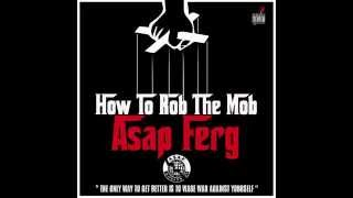 "A$AP Ferg - ""How To Rob The Mob"" Freestyle"
