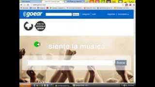 como descargar musica GRATIS( goear) 2013