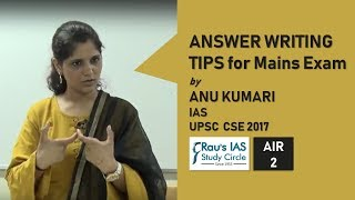 AIR 2, IAS 2017, Anu Kumari's tips for Answer writing in UPSC Mains – Rau's IAS