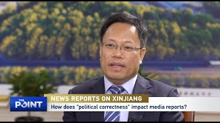 """Growing """"Political Correctness"""" in Xinjiang Reports Reflects Anxiety of Western Political Forces"""