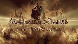 Dajjal The False Messiah Satan's Rich War Lord