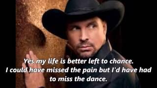 Garth Brooks – The Dance (With Lyrics)